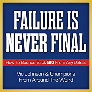 Failure Is Never Final Audiobook