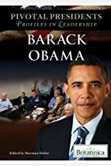 Barack Obama (Pivotal Presidents: Profiles in Leadership) Library Binding