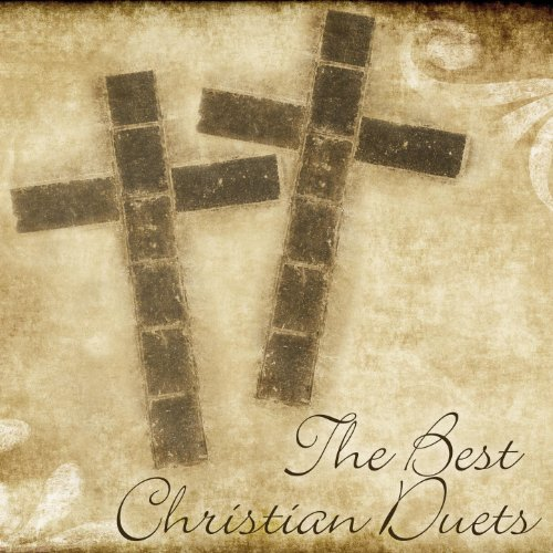The Best Christian Duets