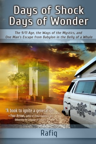 Days of Shock, Days of Wonder: The 9/11 - Escape From Fire River