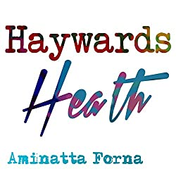 Haywards Heath (BBC National Short Story Award 2010)
