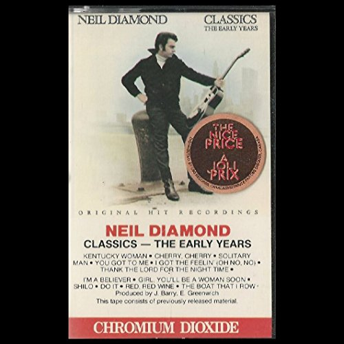 Neil Diamond - Classics (The Early Years) - Zortam Music