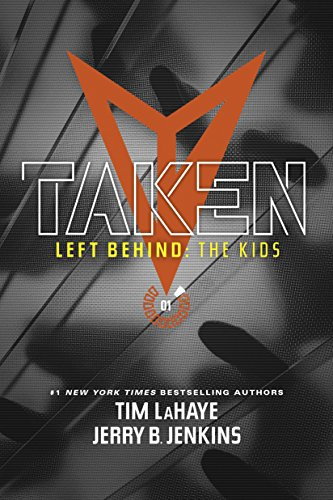 Taken (Left Behind: The Kids Collection)