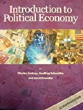 Introduction to Political Economy, 7th Ed, Charles Sackrey, Geoffrey Schneider, Janet Knoedler, 1939402069