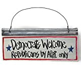 """B.F.A. Funny Metal Front Door Yard Sign Political Plaque American Handmade Rustic Distressed Indoor Outdoor/Democrats Welcome Republicans by Appt. Only / (17.3"""" x 7.5"""")"""