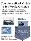 Complete eBook Guide to SeaWorld Orlando (Theme Park in Your Pocket Series 1)
