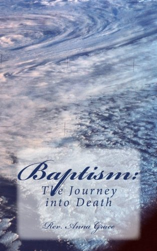 Baptism:: The Journey into Death