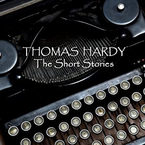 Thomas Hardy: The Short Stories Audiobook