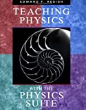 img - for By Edward F. Redish - Teaching Physics: with the Physics Suite: 1st (first) Edition book / textbook / text book