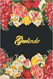 Gerlinde: Lined Notebook / Journal with Personalized Name, & Monogram initial G on the Back Cover, Floral Cover, Gift for Girls & Women