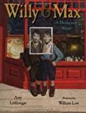 Willy and Max, Amy Littlesugar, 0399234837