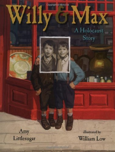 Read Online Willy and Max: A Holocaust Story pdf