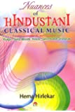 Nuances of Hindustani Classical Music
