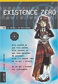 Existence Zéro, tome 1 : Le réveil de Mélusine par Maëlle Fierpied