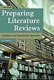 Preparing Literature Reviews: Qualitative and Quantitative Approaches