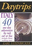 Daytrips Italy, Earl Steinbicker, 0803820585