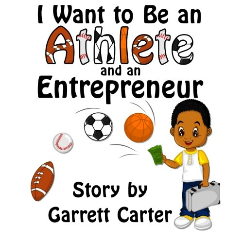 I Want to Be an Athlete and an Entrepreneur (Coby