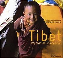 Tibet : Regards de compassion par Ricard