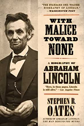 28d7ddd9a0a3d With Malice Toward None  The Life of Abraham Lincoln Reprint Edition,  Kindle Edition