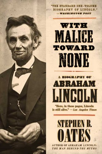 With Malice Toward None: The Life of Abraham Lincoln cover