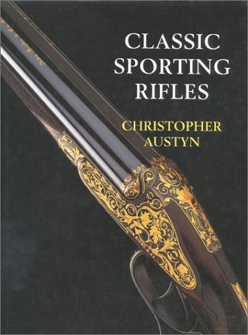 (Classic Sporting Rifles)