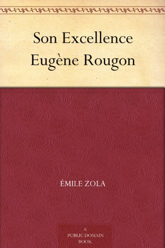 Son Excellence Eugène Rougon (French Edition)