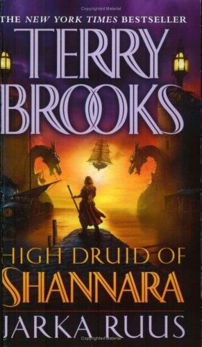 High Druid of Shannara. Jarka Ruus. pdf