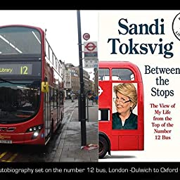 Amazon Com Between The Stops The View Of My Life From The Top Of The Number 12 Bus The Long Awaited Memoir From The Star Of Qi And The Great British Bake Off Ebook