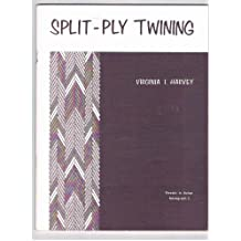 Split-ply twining (Threads in action monograph series ; issue 1)