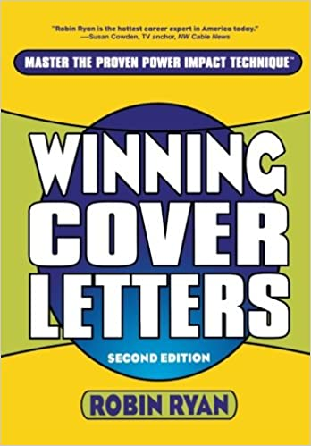 Winning Cover Letters, 2nd Edition: Robin Ryan: 9780471263647: Amazon.com:  Books  Winning Cover Letters