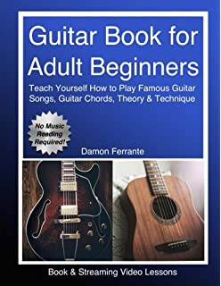 How to play guitar a complete guide for absolute beginners level guitar book for adult beginners teach yourself how to play famous guitar songs guitar ccuart Images