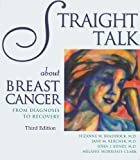 Straight Talk about Breast Cancer, Suzanne W. Braddock and Jane M. Kercher, 1886039763