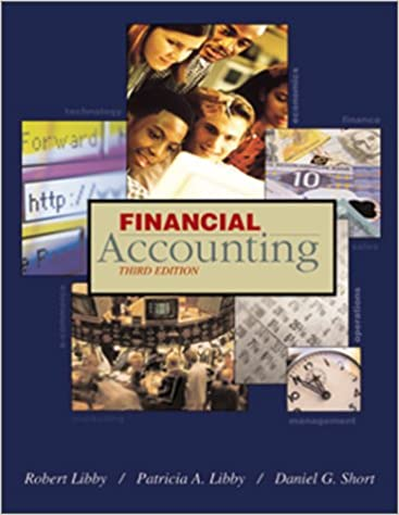 Financial accounting robert libby patricia a libby daniel g financial accounting robert libby patricia a libby daniel g short 9780072483468 amazon books fandeluxe Choice Image