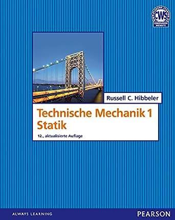 Techn mechanik statik pearson studium for Maschinenbau statik