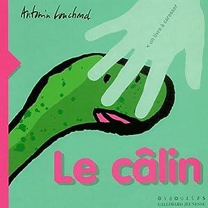 """Afficher """"Le Câlin"""""""