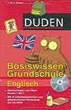 Duden Basiswissen Grundschule. Englisch: Nachschlagen und üben. Klasse 1 bis 4