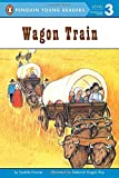 Library Book: Wagon Train (Rise and Shine)