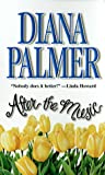 After the Music, Diane Palmer, 1551664526