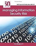 NIST Special Publication 800-39 Managing Information Security Risk, Nist, 1470110598