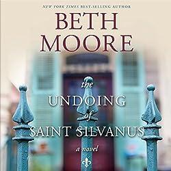 The Undoing of Saint Silvanus