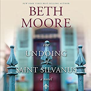 The Undoing of Saint Silvanus Audiobook