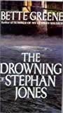 Drowning of Stephan Jones, Greene, Bette, 0785701389