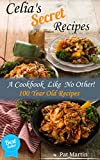 Celia's Secret Recipes - Dessert Recipe Book, Easy Recipes, Banana Bread...