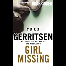 Girl Missing  Audiobook by Tess Gerritsen Narrated by Susan Ericksen