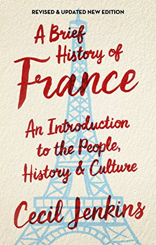 Amazon a brief history of france brief histories ebook cecil a brief history of france brief histories by jenkins cecil fandeluxe Gallery