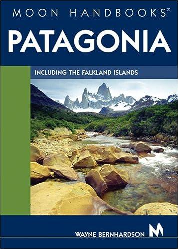 Moon Handbooks Patagonia: Including the Falkland Islands