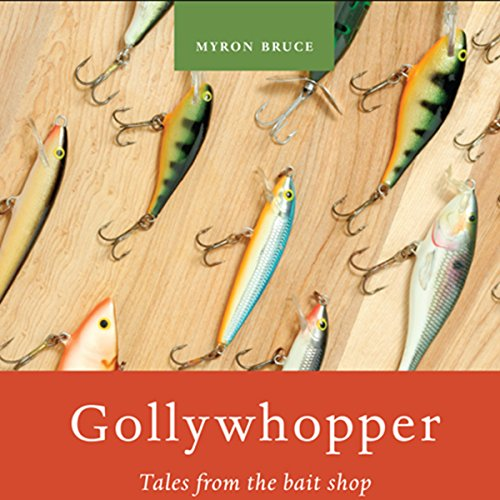 Gollywhopper: Tales from the Bait Shop