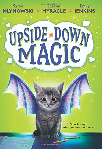 Download Upside-Down Magic (Upside-Down Magic #1) ebook