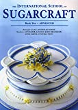 img - for The International School of Sugarcraft Book Two (Bk.2) book / textbook / text book