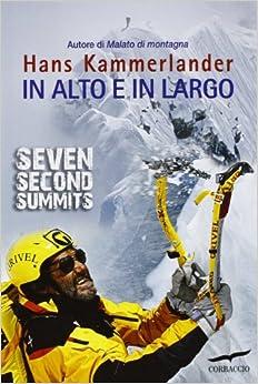 Descargar Con Torrents In Alto E In Largo. Seven Second Summits Kindle A PDF